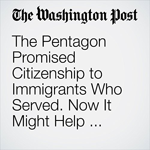 The Pentagon Promised Citizenship to Immigrants Who Served. Now It Might Help Deport Them. copertina