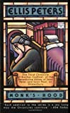 Monk's Hood (Brother Cadfael Mysteries)