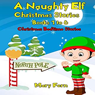 Naughty Elf Christmas Stories: Books 1-6 cover art