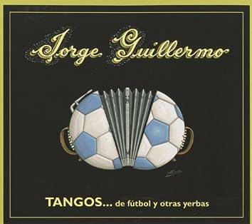 Tangos … de fútbol y otras yerbas