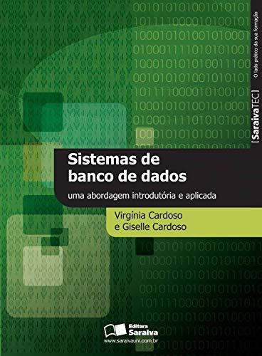 Sistema de banco de dados: Uma abordagem introdutória e aplicada