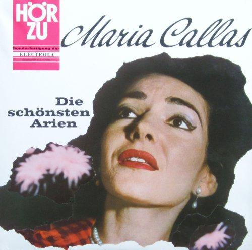 Die Primadonna Maria Callas singt ihre schönsten Arien [Vinyl LP] [Schallplatte]