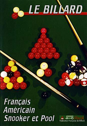Le billard : Pool, Snooker, Français, Américain - Sport Loisirs - Billard