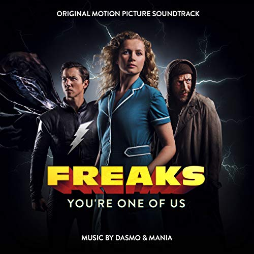 Freaks: You're One of Us (Original Motion Picture Soundtrack)