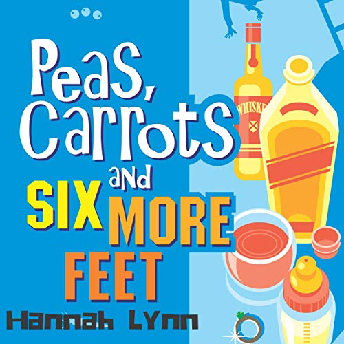 Peas, Carrots and Six More Feet audiobook cover art