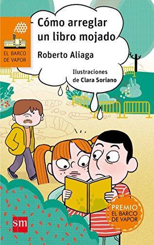 Cómo arreglar un libro mojado: 239 (El Barco de Vapor Naranja)