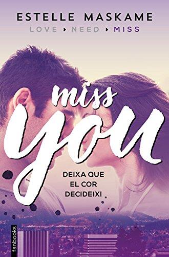 You 3. Miss you (Edició en català) (Catalan Edition) eBook ...