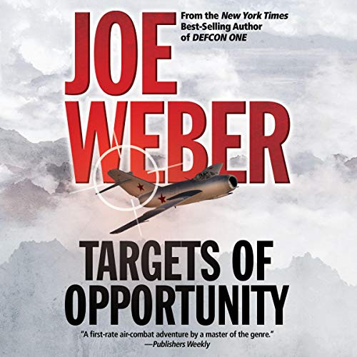 Targets of Opportunity Audiobook By Joe Weber cover art