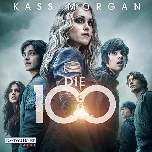 Die 100 audiobook cover art