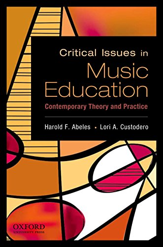 Compare Textbook Prices for Critical Issues in Music Education: Contemporary Theory and Practice Illustrated Edition ISBN 9780195388152 by Abeles, Harold F.,Custodero, Lori A.