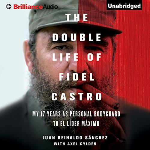 The Double Life of Fidel Castro audiobook cover art