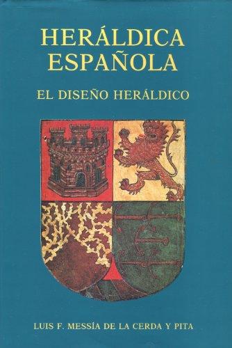 Heraldica española. el diseño heraldico