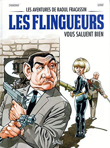 Les aventures de Raoul Fracassin - tome 2 Les flingueurs vous salut bien (2)