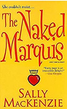 The Naked Marquis  Naked Nobility Book 2