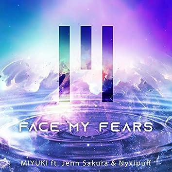 Face My Fears (feat. Jenn Sakura & Nyxipuff)