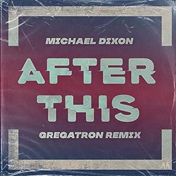 After This (Gregatron Remix)