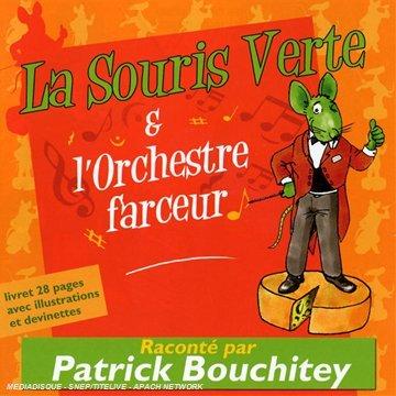 La Souris Verte Et L'Orchestre Farceur