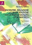 Incontro, relazione e riabilitazione nella residenzialità psichiatrica