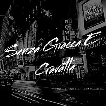 Senza Giacca E Cravatta (feat. Elisa Malatesta)