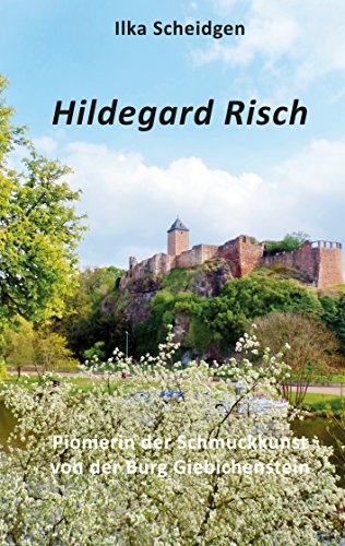 Hildegard Risch: Pionierin der Schmuckkunst von der Burg Giebichenstein