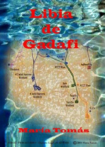 LIBIA DE GADAFI (Spanish Edition)