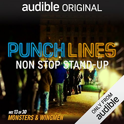 Ep. 13: Monsters & Wingmen (Punchlines) audiobook cover art
