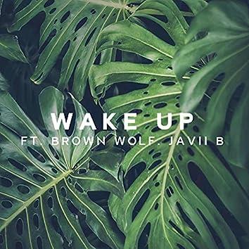 Wake Up (feat. Javii B)
