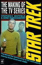 Making of Star Trek by Stephen E. Whitfield (1991-11-14)
