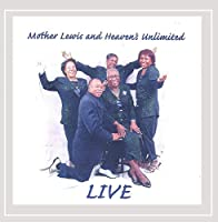 Mother Lewis & Heaven's Unlimited Live