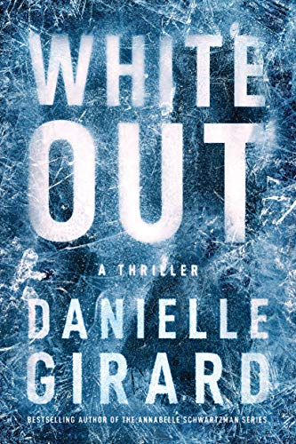 White Out: A Thriller (Badlands Thriller Book 1) by [Danielle Girard]