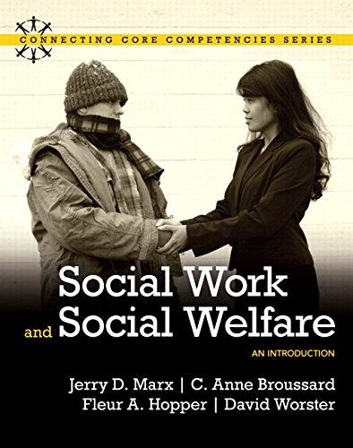 Social Work and Social Welfare: An Introduction with MyLab Social Work and Pearson eText (Connecting Core Competencies)