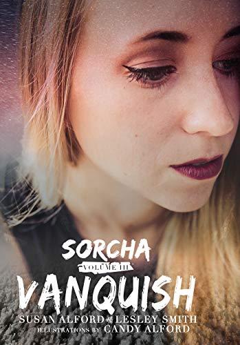 Sorcha: Vanquish (The Sorcha Books Book 3) (English Edition)