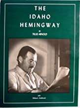 The Idaho Hemingway [ILLUSTRATED]