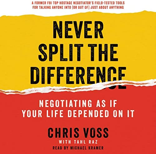 Never Split the Difference Negotiating as If Your Life Depended on It product image