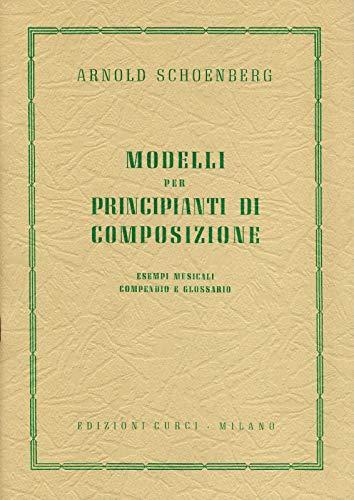 Modelli per principianti di composizione. Esempi musicali, compendio e glossario