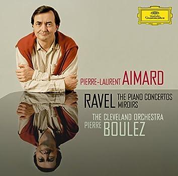 Ravel: The Piano Concertos; Miroirs