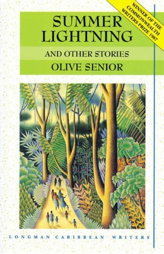 Summer Lightning and Other Stories (Longman Caribbean Writers Series) by Olive Senior (1987-09-08)
