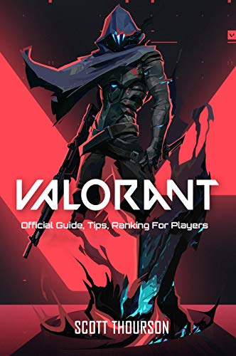 Valorant : Official Guide, Tips, Ranking For Players (English Edition)