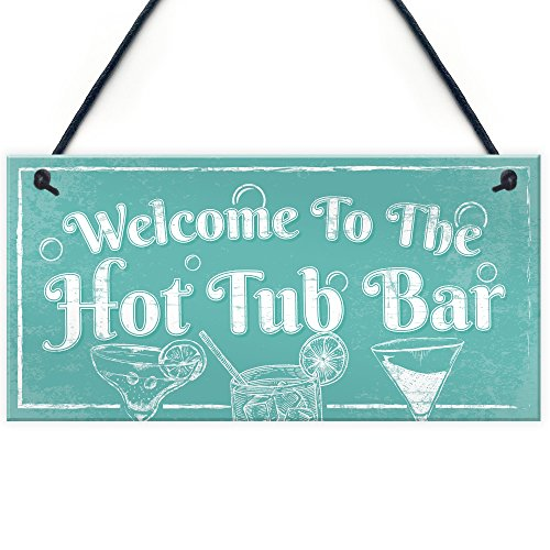 RED OCEAN Welcome To The Hot Tub Bar Novelty Garden Shed Jaccuzzi Pool Hanging Plaque Outdoor Sign