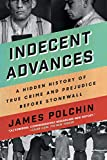 Image of Indecent Advances: A Hidden History of True Crime and Prejudice Before Stonewall