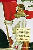 I volti del potere: I tre papi di san Francesco (Economica Laterza Vol. 610) (Italian Edition)