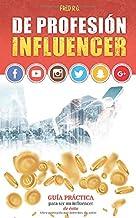 De profesión influencer (Spanish Edition)