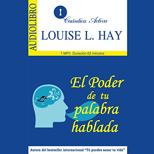 El poder de tu palabra hablada [The Power of Your Spoken Word] audiobook cover art