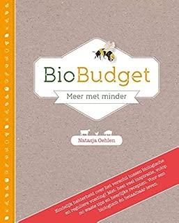 Biobudget: meer met minder (Dutch Edition)