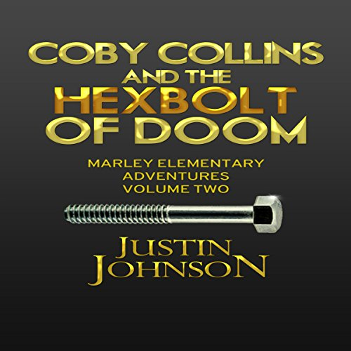 Coby Collins and the Hex Bolt of Doom audiobook cover art