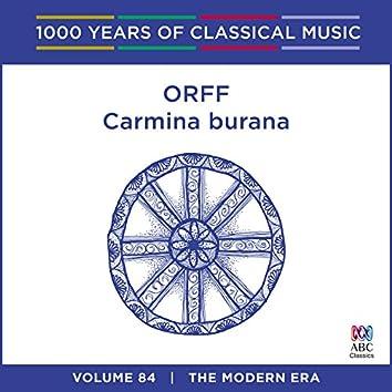 Orff: Carmina Burana (1000 Years Of Classical Music, Vol. 84)