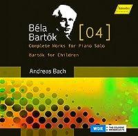 Bartok: Complete Works for Piano Solo Bartok for Children