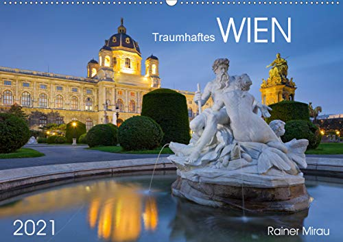 Traumhaftes Wien 2021 (Wandkalender 2021 DIN A2 quer)