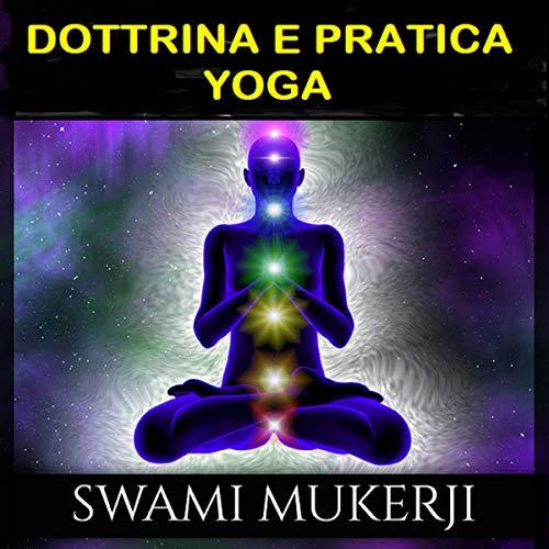 Dottrina e Pratica Yoga cover art