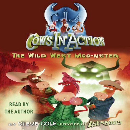 Cows in Action: The Wild West Moo-nster cover art